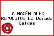 ALMACÉN ALEX REPUESTOS La Dorada Caldas