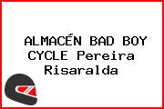ALMACÉN BAD BOY CYCLE Pereira Risaralda