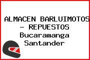 ALMACEN BARLUIMOTOS - REPUESTOS Bucaramanga Santander