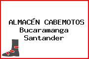 ALMACÉN CABEMOTOS Bucaramanga Santander