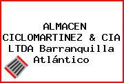 ALMACEN CICLOMARTINEZ & CIA LTDA Barranquilla Atlántico