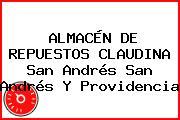 ALMACÉN DE REPUESTOS CLAUDINA San Andrés San Andrés Y Providencia