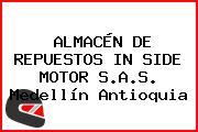 ALMACÉN DE REPUESTOS IN SIDE MOTOR S.A.S. Medellín Antioquia