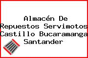 Almacén De Repuestos Servimotos Castillo Bucaramanga Santander