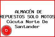 ALMACÉN DE REPUESTOS SOLO MOTOS Cúcuta Norte De Santander