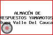 ALMACÉN DE RESPUESTOS YAMAMOTOS Buga Valle Del Cauca