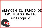 ALMACÉN EL MUNDO DE LAS MOTOS Bello Antioquia