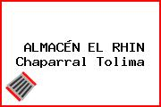 ALMACÉN EL RHIN Chaparral Tolima