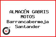ALMACÉN GABRIS MOTOS Barrancabermeja Santander