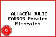 ALMACÉN JULIO FORROS Pereira Risaralda