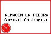 ALMACÉN LA PIEDRA Yarumal Antioquia