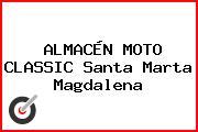 ALMACÉN MOTO CLASSIC Santa Marta Magdalena