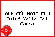 ALMACÉN MOTO FULL Tuluá Valle Del Cauca