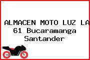 ALMACEN MOTO LUZ LA 61 Bucaramanga Santander