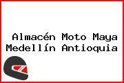 Almacén Moto Maya Medellín Antioquia