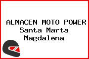 ALMACEN MOTO POWER Santa Marta Magdalena