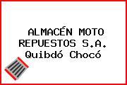 ALMACÉN MOTO REPUESTOS S.A. Quibdó Chocó