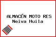 ALMACÉN MOTO RES Neiva Huila