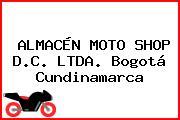 ALMACÉN MOTO SHOP D.C. LTDA. Bogotá Cundinamarca