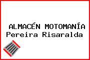 ALMACÉN MOTOMANÍA Pereira Risaralda