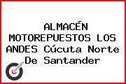 ALMACÉN MOTOREPUESTOS LOS ANDES Cúcuta Norte De Santander