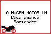 ALMACEN MOTOS LH Bucaramanga Santander