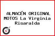 ALMACÉN ORIGINAL MOTOS La Virginia Risaralda