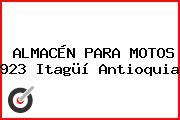 ALMACÉN PARA MOTOS 923 Itagüí Antioquia