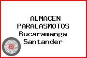 ALMACEN PARALASMOTOS Bucaramanga Santander