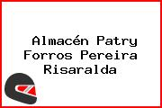 Almacén Patry Forros Pereira Risaralda