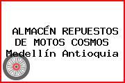 ALMACÉN REPUESTOS DE MOTOS COSMOS Medellín Antioquia