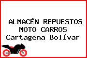 ALMACÉN REPUESTOS MOTO CARROS Cartagena Bolívar