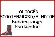 ALMACÉN SCOOTER'S MOTOR Bucaramanga Santander