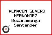 ALMACEN SEVERO HERNANDEZ Bucaramanga Santander