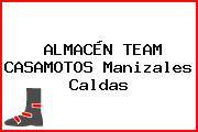 ALMACÉN TEAM CASAMOTOS Manizales Caldas