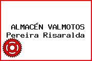 ALMACÉN VALMOTOS Pereira Risaralda