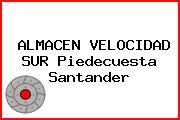 ALMACEN VELOCIDAD SUR Piedecuesta Santander