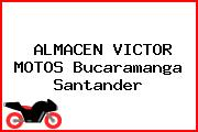 ALMACEN VICTOR MOTOS Bucaramanga Santander
