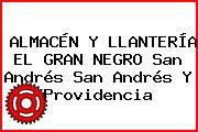 ALMACÉN Y LLANTERÍA EL GRAN NEGRO San Andrés San Andrés Y Providencia