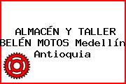 ALMACÉN Y TALLER BELÉN MOTOS Medellín Antioquia