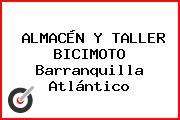 ALMACÉN Y TALLER BICIMOTO Barranquilla Atlántico