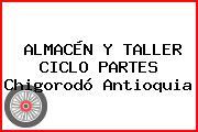 ALMACÉN Y TALLER CICLO PARTES Chigorodó Antioquia