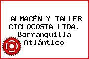 ALMACÉN Y TALLER CICLOCOSTA LTDA. Barranquilla Atlántico