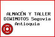 ALMACÉN Y TALLER DIWIMOTOS Segovia Antioquia
