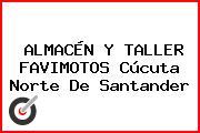 ALMACÉN Y TALLER FAVIMOTOS Cúcuta Norte De Santander
