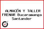 ALMACÉN Y TALLER FRENAR Bucaramanga Santander