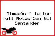 Almacén Y Taller Full Motos San Gil Santander