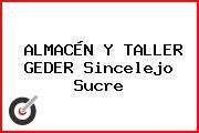 ALMACÉN Y TALLER GEDER Sincelejo Sucre