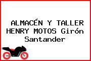ALMACÉN Y TALLER HENRY MOTOS Girón Santander
