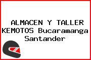 ALMACEN Y TALLER KEMOTOS Bucaramanga Santander